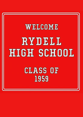 Welcome Rydell High tab final 12 x17.jpg