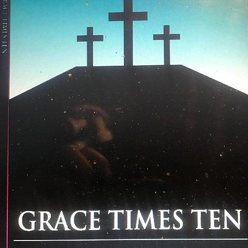 Grace Times Ten Kindle