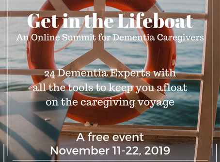 Get in the Lifeboat: An Online Dementia Caregiver Summit