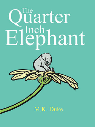 The Quarter Inch Elephant
