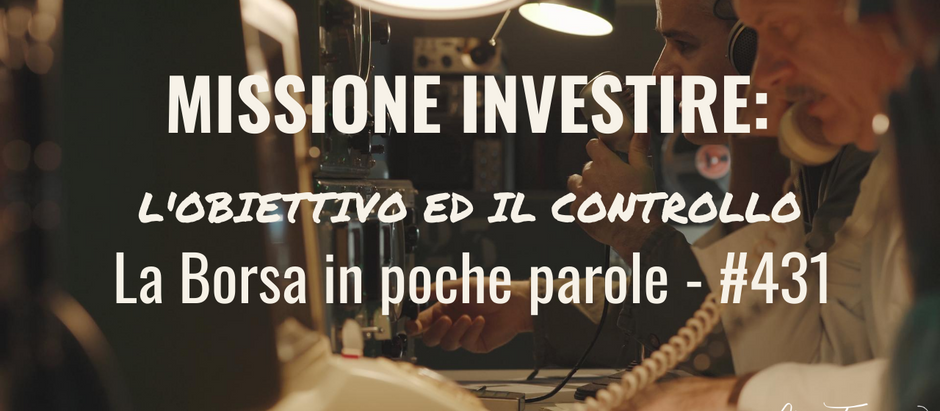 Missione investire: l'obiettivo ed il controllo.