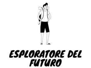 Esploratore del futuro