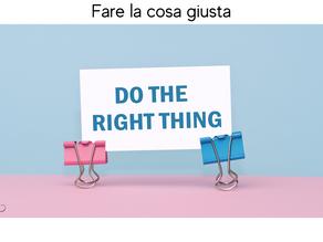 Fare la cosa giusta