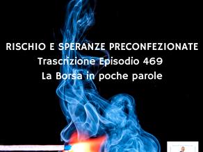 RISCHIO E SPERANZE PRECONFEZIONATE