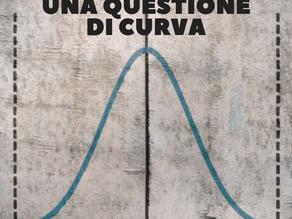 Agosto 2019: una questione di curva
