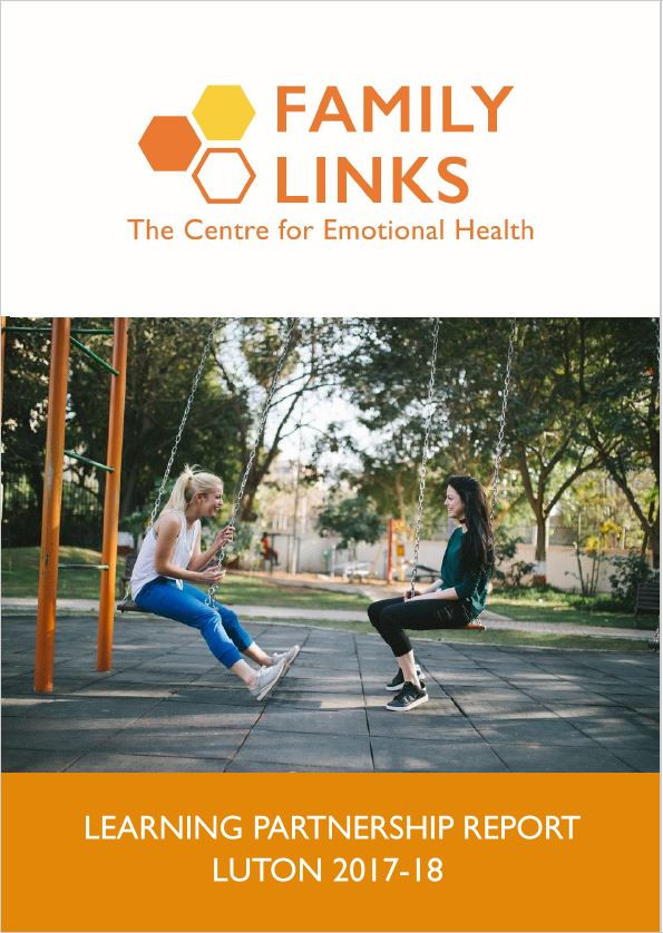 Family Links Learning Partnership Report Luton 2017-18 front cover. The Family Links logo is at the top, underneath is a picture of two teenage girls sat on swings, facing each other and laughing.
