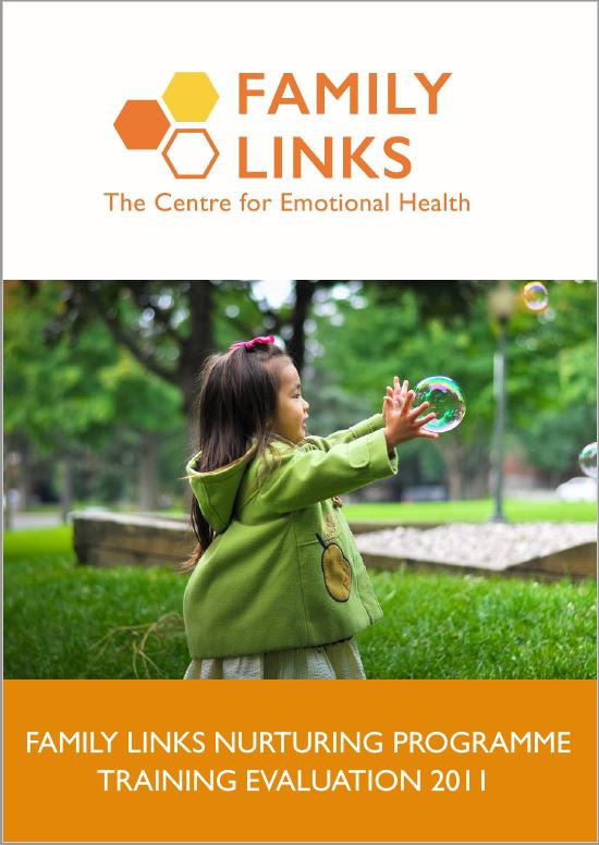 Family Links Nurturing Programme Training Evaluation 2011 Report front cover. The Family Links logo is at the top of the page, underneath is an image of a little girl wearing a green coat, chasing bubbles outdoors.
