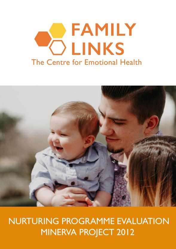 Family Links Nurturing Programmer Evaluation Minerva Project 2012 Report front cover. The Family Links logo is at the top of the page, underneath is an image of a father and mother looking at and holding their infant son. The baby boy is smiling happily.