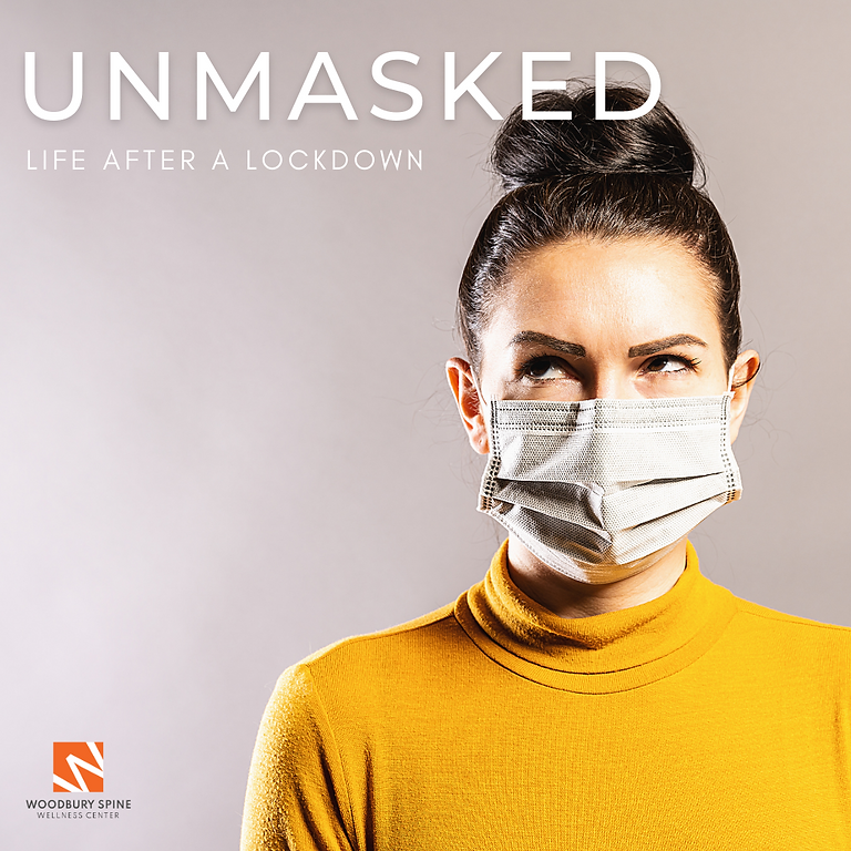 Unmasked: Life After a Lockdown