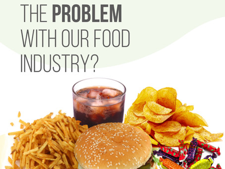 The Problem With Our Food Industry