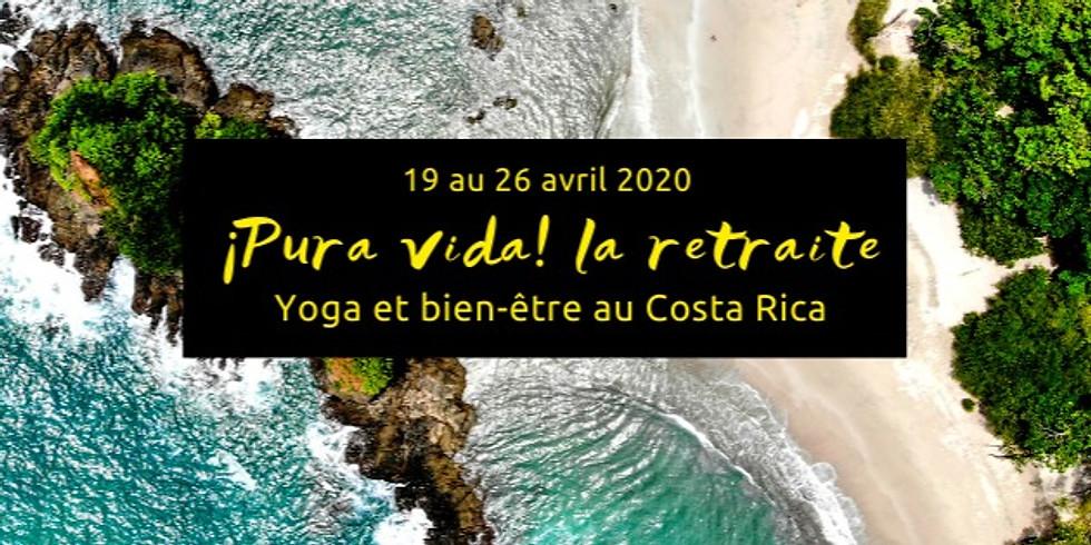 Pura Vida ! La retraite yoga et bien-être au Costa Rica