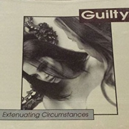 Guilty - Extenuating Circumstances (1997 - Opened)