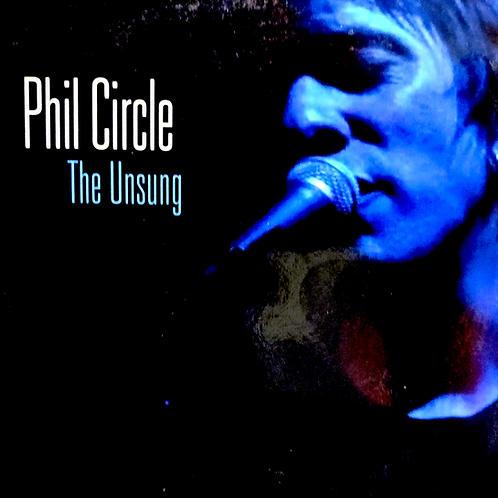The Unsung - Phil Circle (2013) Download