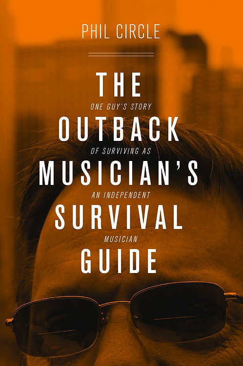 The Outback Musician's Survival Guide (Paperback)