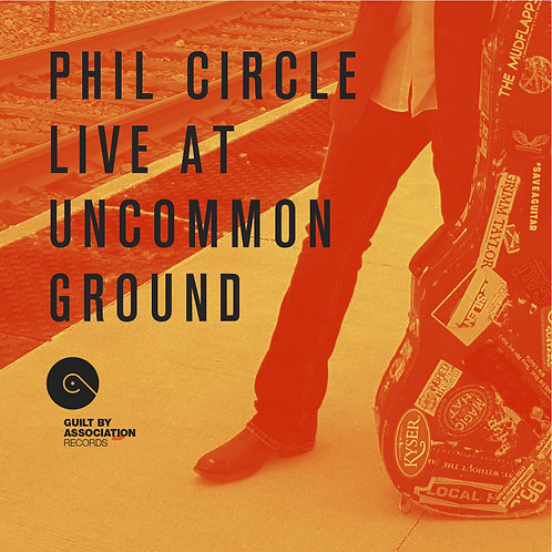 Live at Uncommon Ground - Phil Circle (2018)