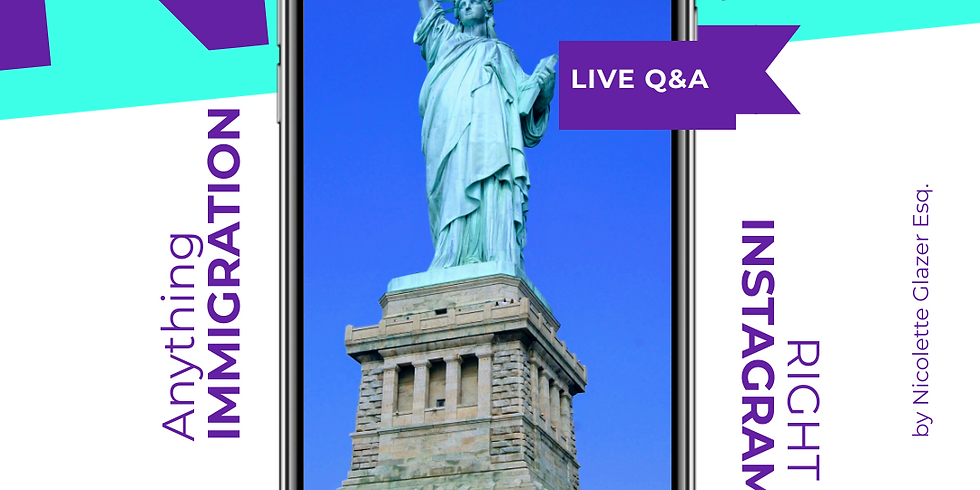 """LOLRG """"Anything Immigration Q&A"""" on Instagram Live with Nicolette Glazer Esq"""