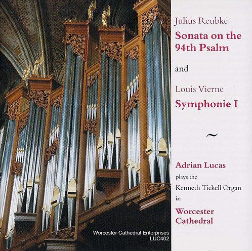 Reubke - Sonata and Vierne 1st Symphony