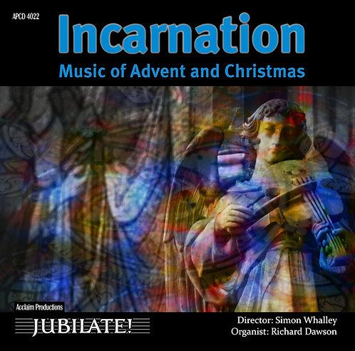 Incarnation - Jubilate Chamber Choir