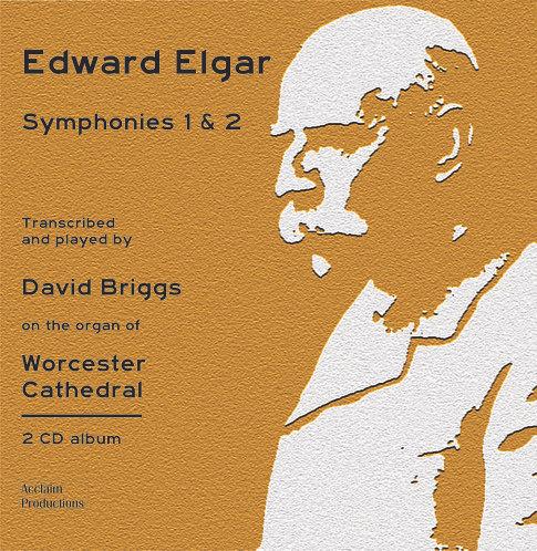 2CD - Elgar Symphonies 1 & 2 - David Briggs