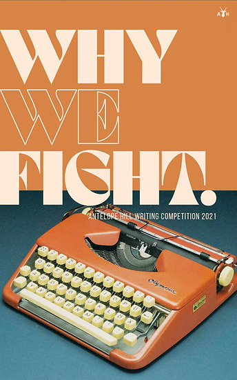 (ebook) Antelope Hill Writing Competition 2021: Why We Fight