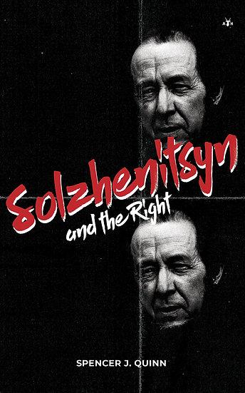 (ebook) Solzhenitsyn and the Right by Spencer J. Quinn