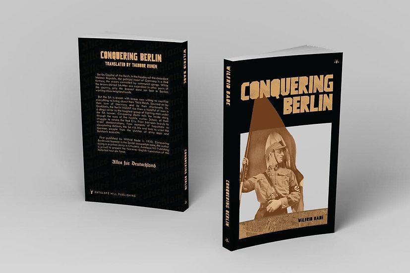Conquering Berlin by Wilfrid Bade