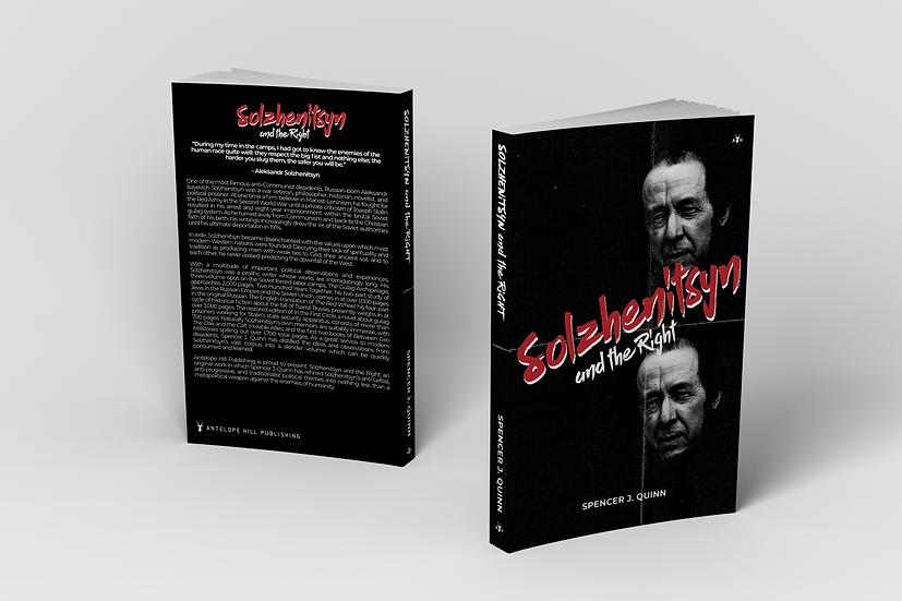 Solzhenitsyn and the Right by Spencer J. Quinn