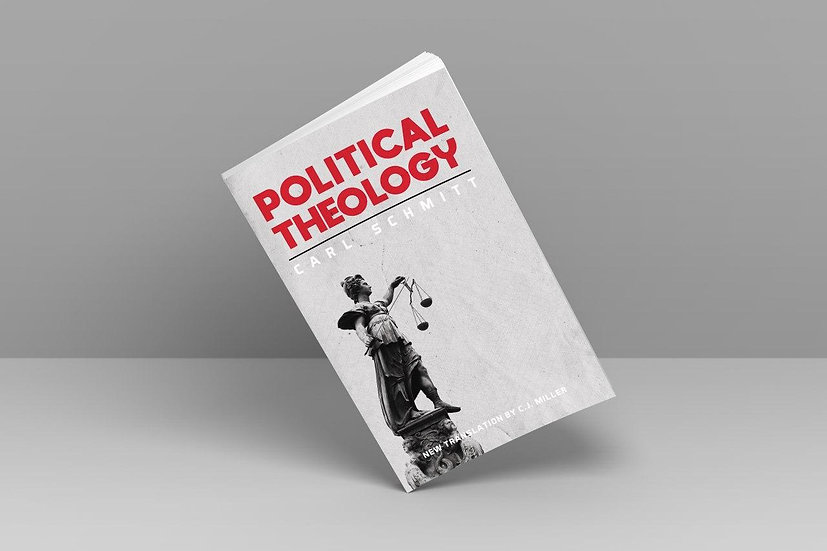 Political Theology by Carl Schmitt
