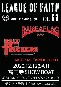12.12 sat   RAISE A FLAG presents 『LEAGUE OF FAITH VOL.63〜冬の陣2020〜』