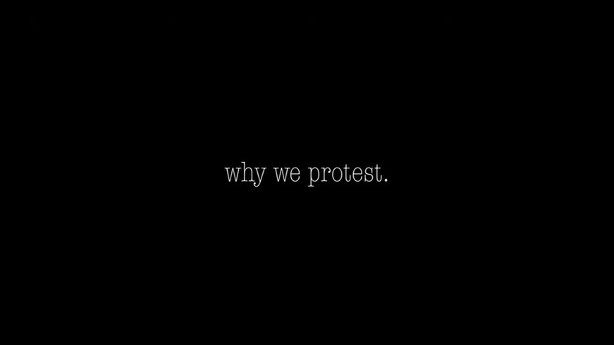 Why We Protest