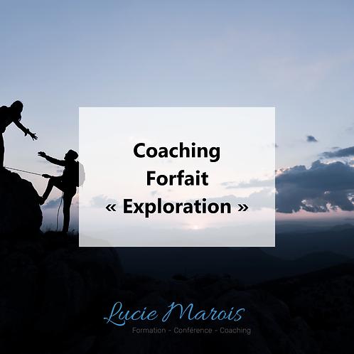 Coaching - Forfait « Exploration »
