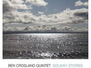 Ben Crosland Quintet 'Solway Stories' (Jazz Cat Records - JCCD 118)