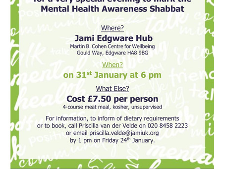 Mental Health Awareness Shabbat – Friday night with JAMI, 31 January 2020
