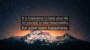 Taking Responsibility For Your Own Happiness