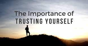 Trusting In Yourself