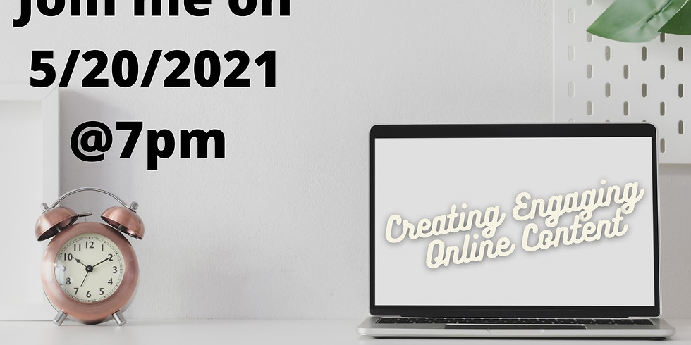 Creating Engaging Online Content