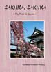 "NEW BOOK!  ""SAKURA, SAKURA - My time in Japan"""