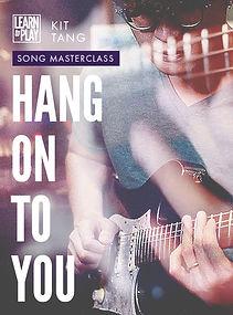 Hang on to you Kit Tang.jpg
