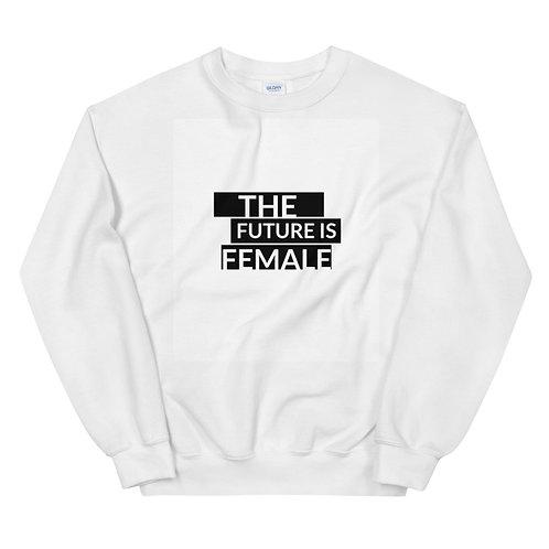 """The Future is Female"" Unisex Sweatshirt"