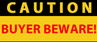 Caution Buyer Beware Sign