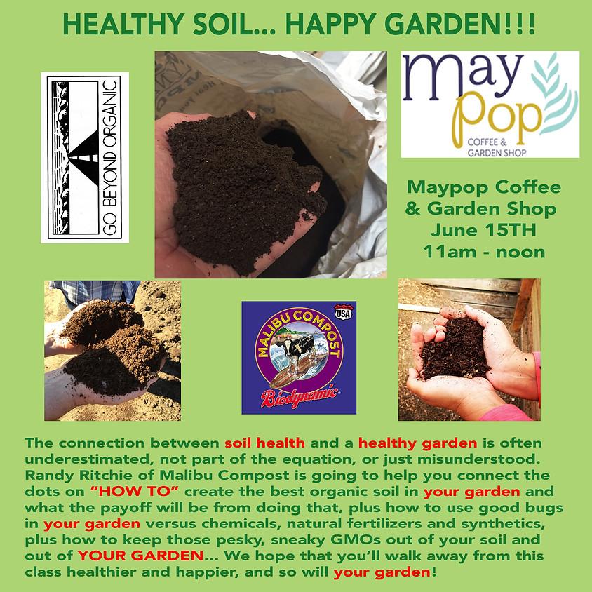 Healthy Soil, Happy Garden!