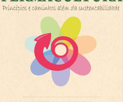 Princípios e caminhos além da sustentabilidadepor David Holmgren