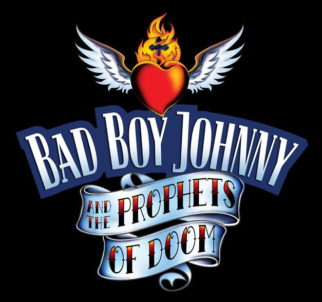 Bad Boy Johnny & the Prophets of Doom