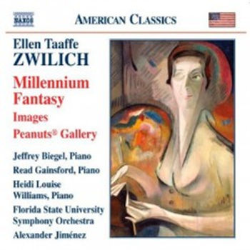ZWILICH: Millennium Fantasy; Images; Peanuts Gallery - Naxos American