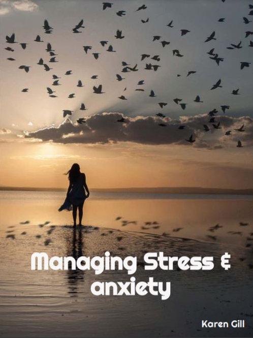 Managing Stress & Anxiety