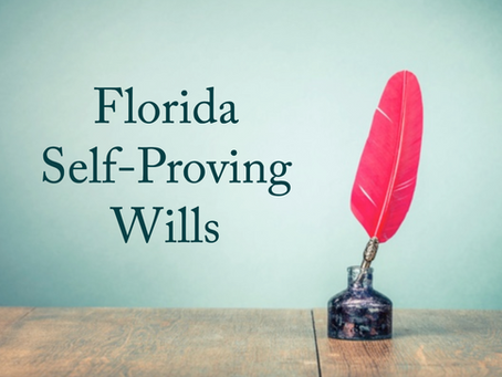 Is My Florida Will Self-Proving?