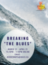 Breaking The Blues - Spring 2020 Poster.