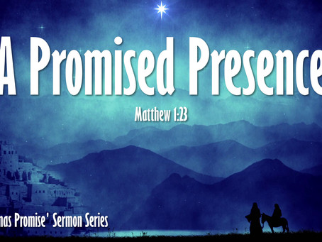 A Promised Presence