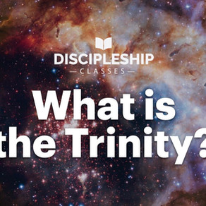 Discipleship: What is the Trinity?