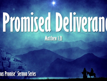 A Promised Deliverance